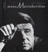 Pajedaitė O. Mano Marcinkevičius: fotoalbumas. Vilnius: Regnum fondas, 2001. 189, [2] p.
