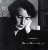 Pajedaitė O. Kuriančios moterys, 1976-1996: fotoalbumas. Vilnius: Petro ofsetas, 2011. 155,[4]p.